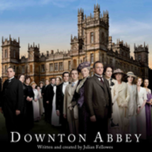 Downton Abbey Offical Theme - Downton Abbey Offical Theme