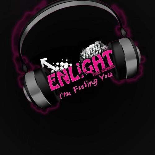 I'm Feeling You - Enlight feat. Komodo