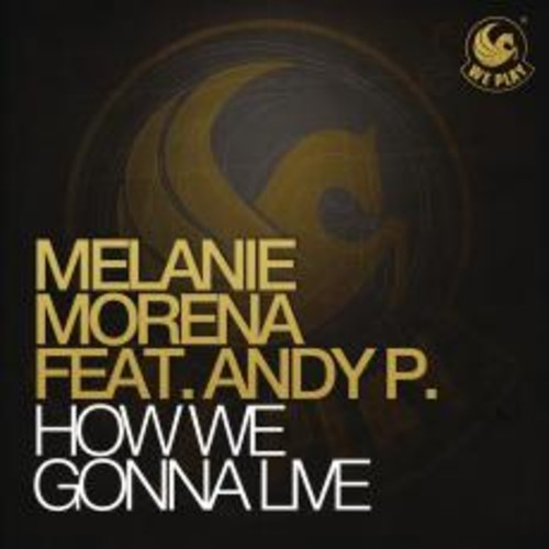 Melanie Morena feat. Andy P.