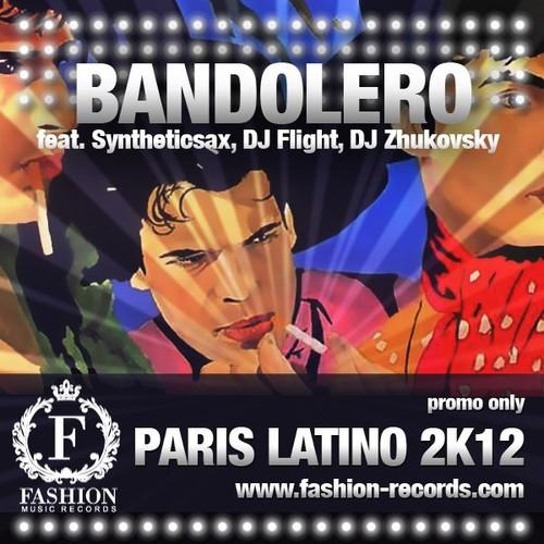 벨소리 Paris Latino 2k12 - Bandolero feat. Syntheticsax, Dj Flight, Dj Zhukovsky