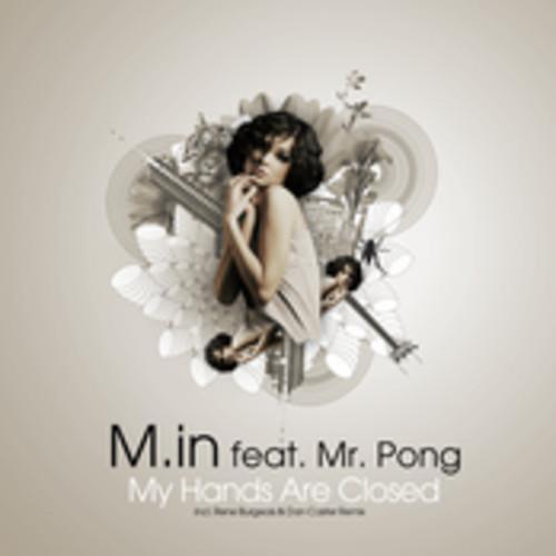 벨소리 M.in, Mr.Pong - My Hands Are Closed (Dan Caster & Rene Bourg - M.in, Mr.Pong - My Hands Are Closed (Dan Caster & Rene Bourg