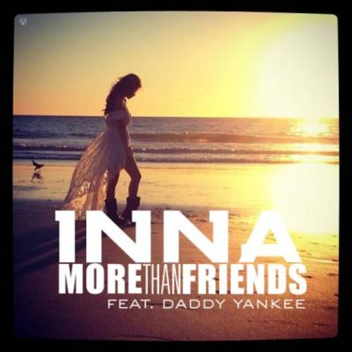 more than friends - Inna feat. Daddy Yankee