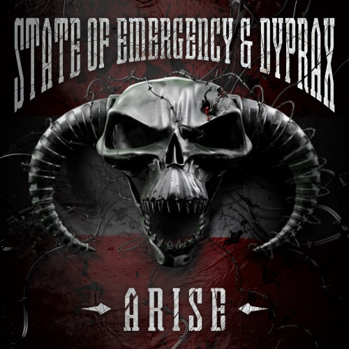 Arise - State of Emergency & Dyprax