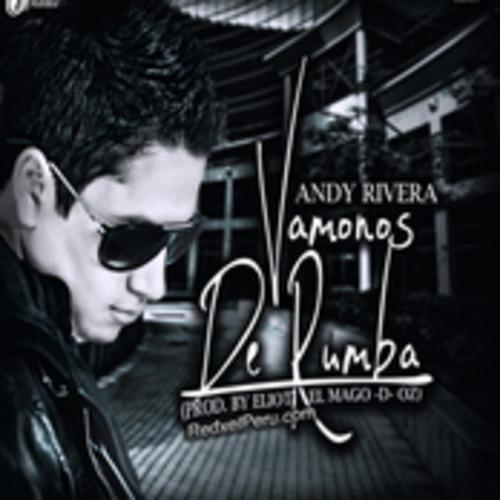 Andy Rivera Ft Nicky Jam, Kevin Roldan, Jowell Y Randy, Rona