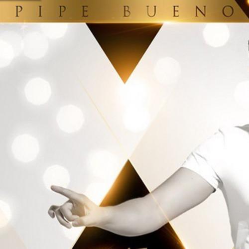 PIPE BUENO 'TE HUBIERAS IDO ANTES' MP3 - PIPE BUENO 'TE HUBIERAS IDO ANTES' MP3