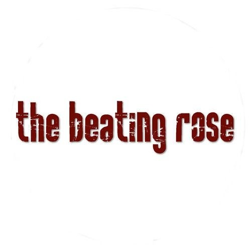 the beating rose