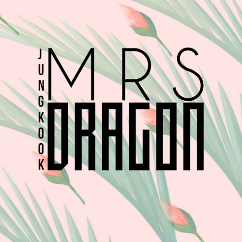벨소리 Mrs. JungKook Dragon