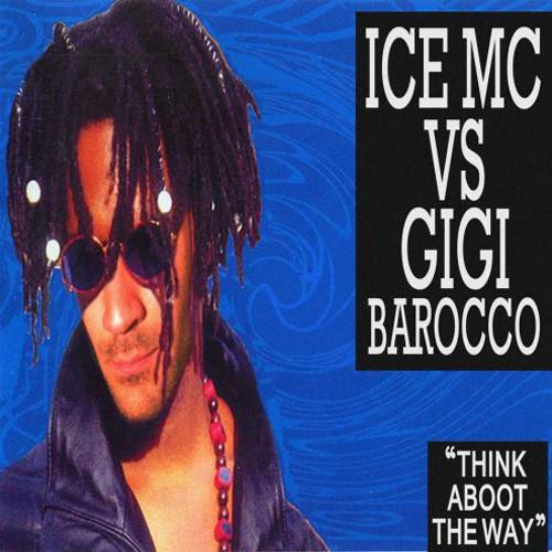 벨소리 Think About The Way 2009 - gigi barocco vs ice mc