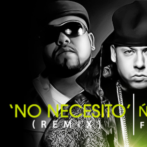 No Necesito - Ñejo & Dalmata Ft. Cosculluela