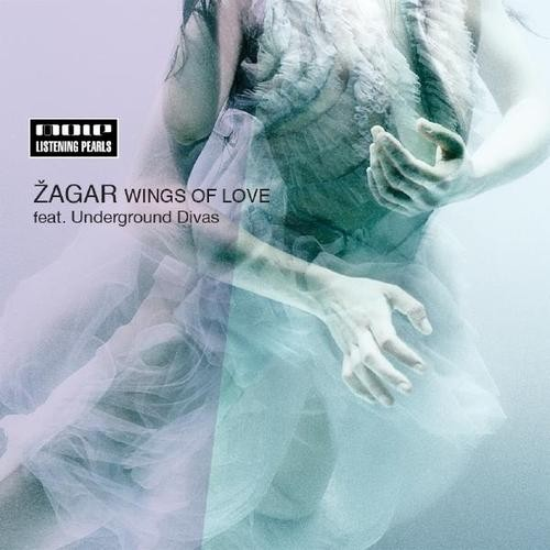 Wings Of Love - Zagar feat. Underground Divas