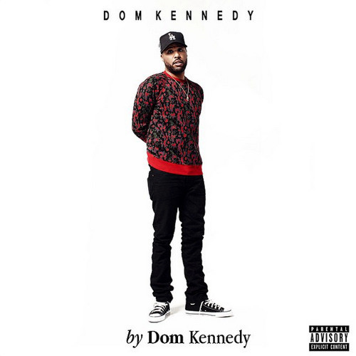 2morrow (Feat. Ty Dolla $ign) - Dom Kennedy